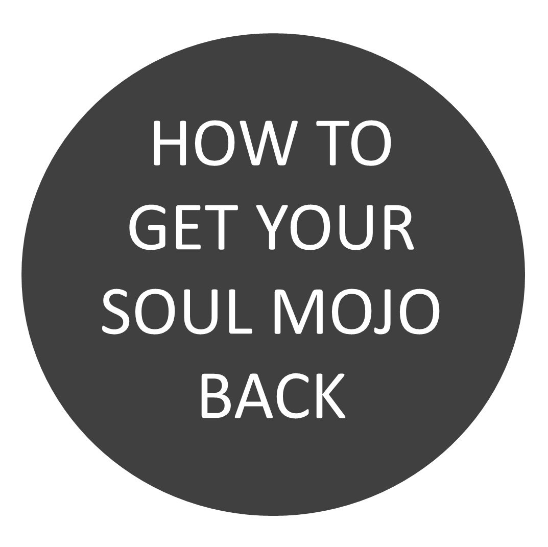 How to get your Soul mojo back