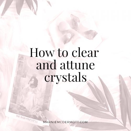 How to clear + attune crystals | Marnie TV